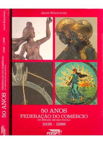 50 Anos - Federação do Comércio do Estado de São Paulo