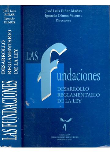 Las Fundaciones - Desarrollo / Reglamentario de la Ley
