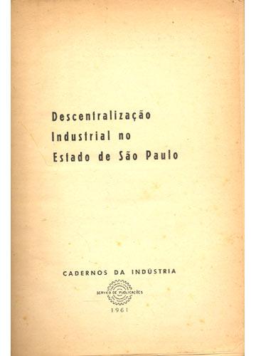 Descentralização Industrial no Estado de São Paulo
