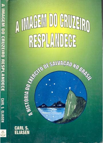 A Imagem do Cruzeiro Resplandece