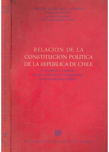 Relacion de la Constitucion Politica de la Republica de Chile