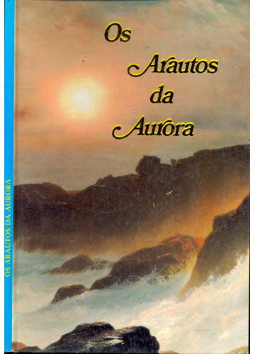 Os Arautos da Aurora