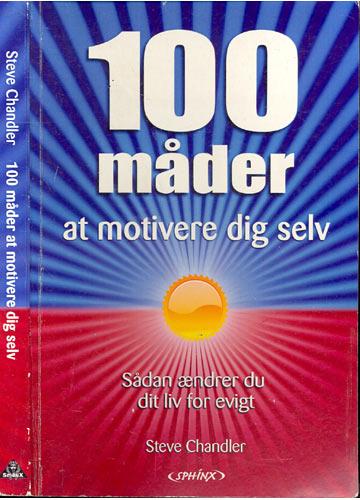 100 Mader at Motivere Dig Selv