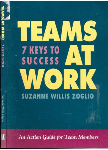 Teams at Work - 7 Keys to Success