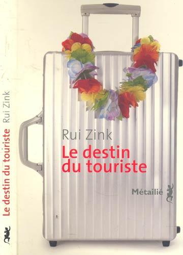 Le Destin du Touriste