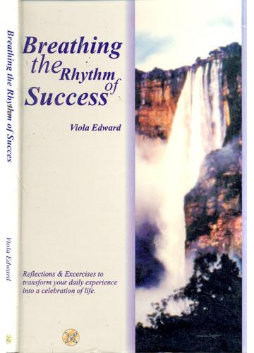 Breathing the Rhythm of Succes