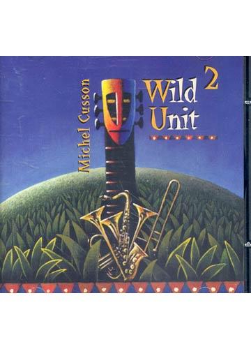 Michael Cusson - Wild Unit 2 *importado*