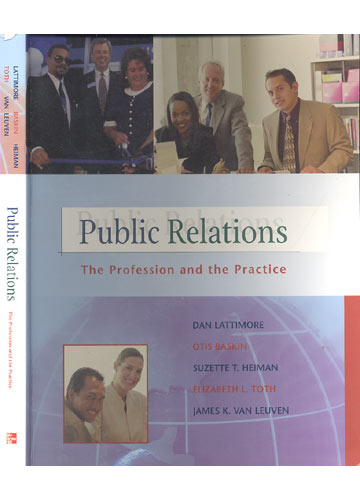 Public Relations - The Profession and The Practice