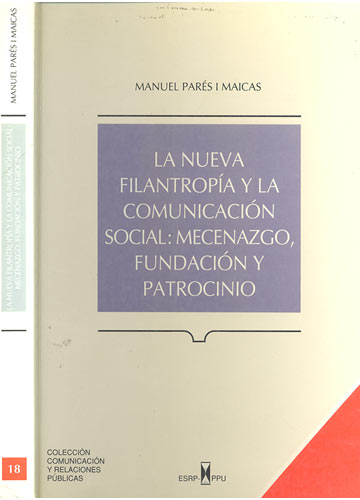 La Nueva Filantropía y la Comunicación Social - Mecenazgo Fundación y Patrocinio