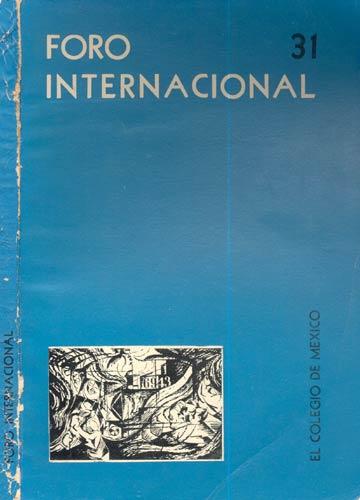 Foro Internacional - 31 - Volume VIII - Enero-Marzo 1968 - Número 3