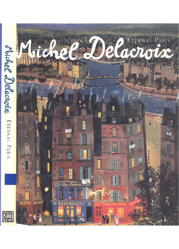 Michel Delacroix - Eternal Paris