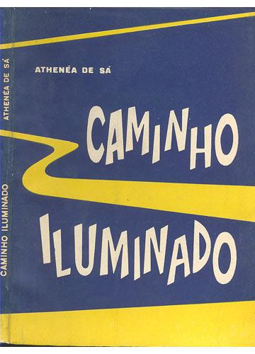 Caminho Iluminado - Com Dedicatória do Autor