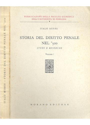 Storia del Diritto Penale Nel'500 - Volume 1