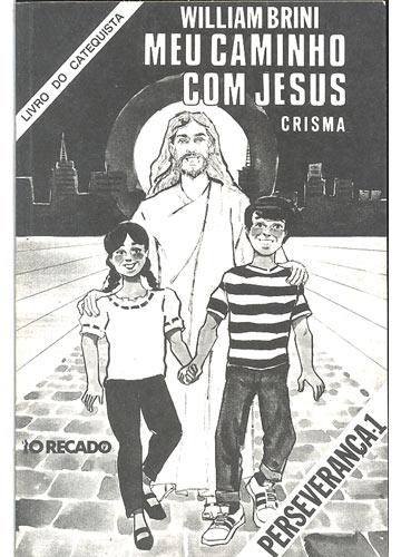 Meu Caminho com Jesus