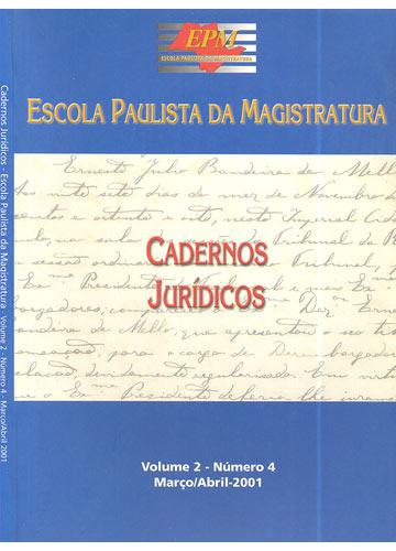 Cadernos Jurídicos - Escola Paulista da Magistratura - Volume 2 - Número 4 - Março-Abril 2001