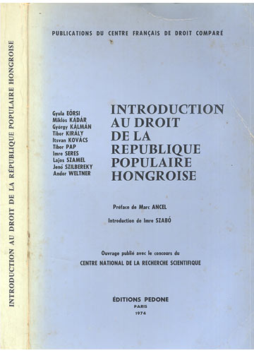 Introduction au Droit de la Republique Populaire Hongroise