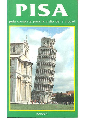 Pisa - Guia Completa Para La Visita de La Ciudade - Com Mapa
