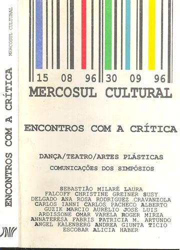 Encontros com a Crítica - Mercosul Cultural