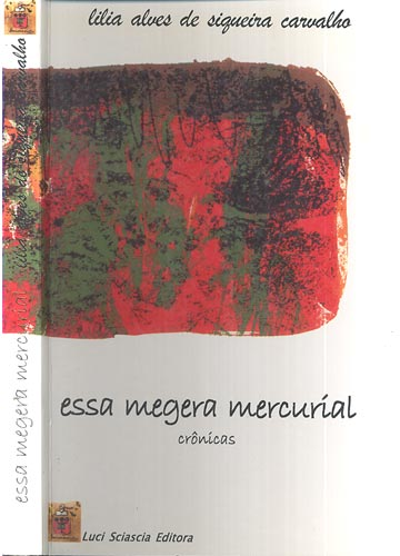 Essa Megera Mercuríal - Com Dedicatória da Autora