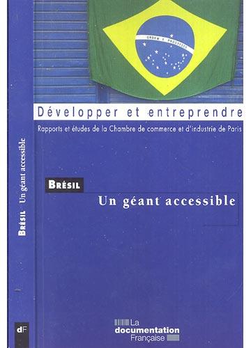 Brésil - Un Géant Accessible