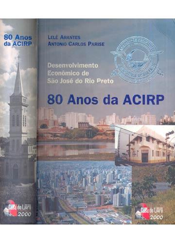 80 Anos da ACIRP