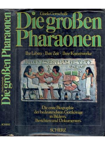 Die Groben Pharaonen