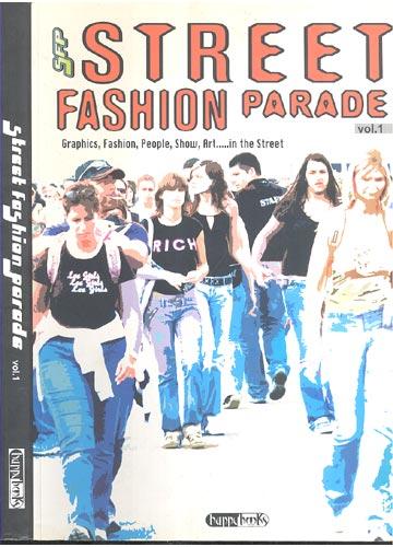 Street Fashion Parade - Volume 1