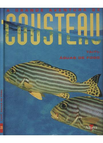 Taiti - Águas de Fogo - Volume 20 - A Grande Aventura de Cousteau
