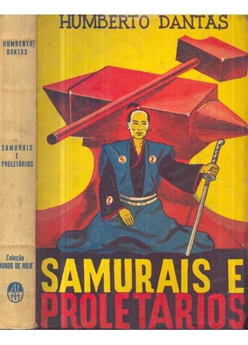 Samurais e Proletarios