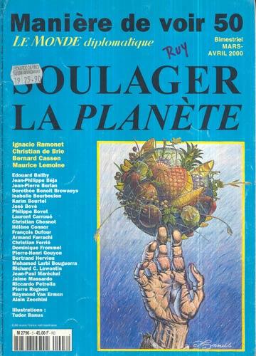 Manière de Voir 50 - Mars-Avril 2000 - Soulager La Planète