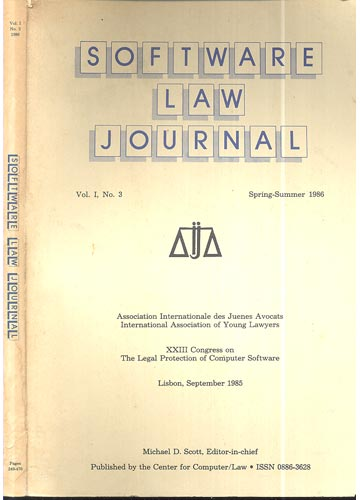 Software Law Journal - Volume I - Nº. 3 - Spring-Summer 1986