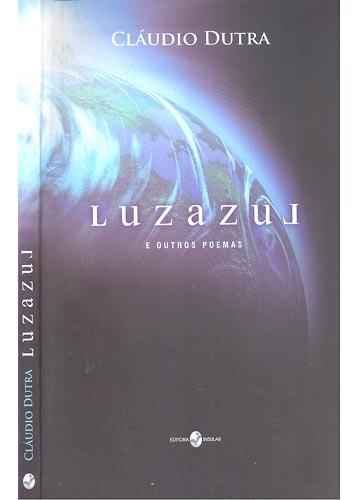 Luzazul - Com Dedicatória do Autor