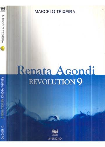 Renata Agondi - Revolution 9