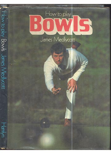 How to Play Bowls