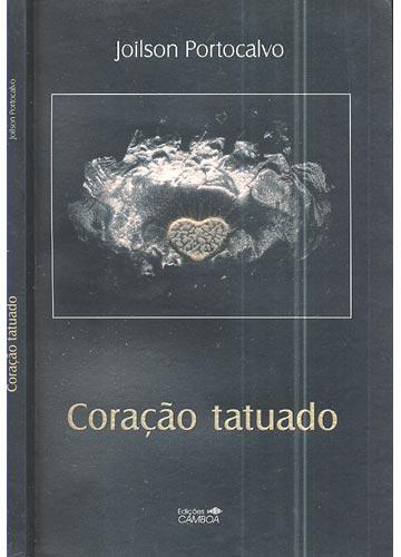 Coração Tatuado - Com Dedicatória do Autor