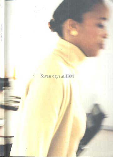 Seven Days at IBM