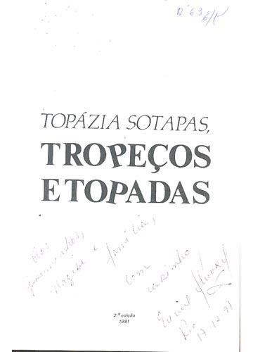 Topázia Sotapas, Tropeços e Topadas - Com Dedicatória da Autora