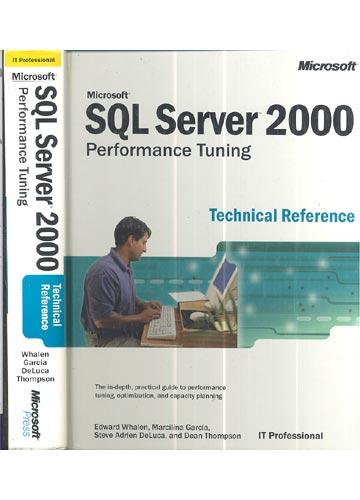 Microsoft - SQL Server 2000 - Performance Tuning