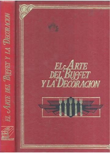 El Art Del Buffet y La Decoracion