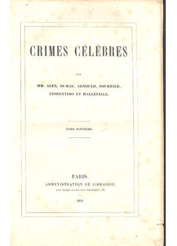 Crimes Célèbres - Tome 7