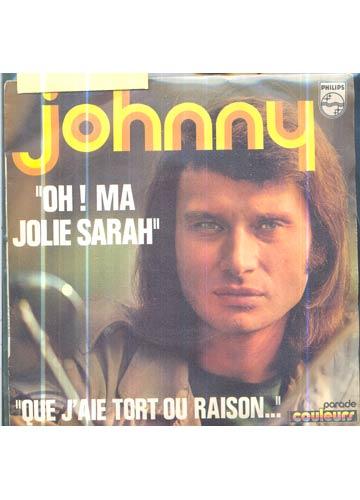Johnny Hallyday - Oh! Ma Jolie Sarah - *Compacto Importado (França) Com Adaptador*