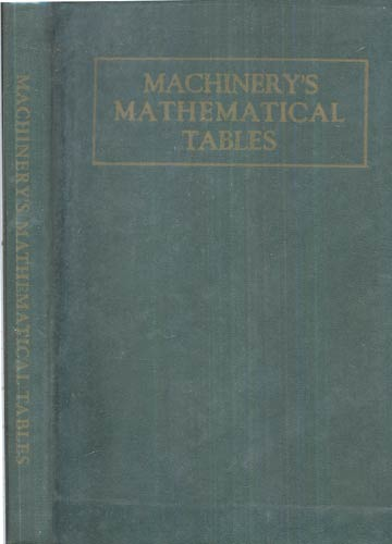 Machinery's Mathematical Tables