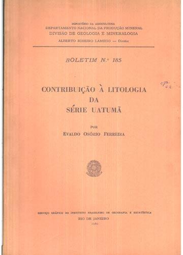 Contribuição à Litologia da Série Uatumã