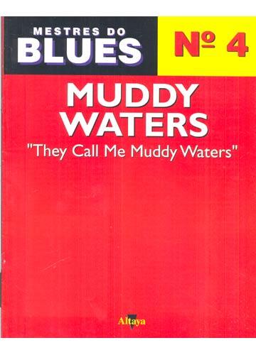 Mestres do Blues - Nº.04 - Muddy Waters