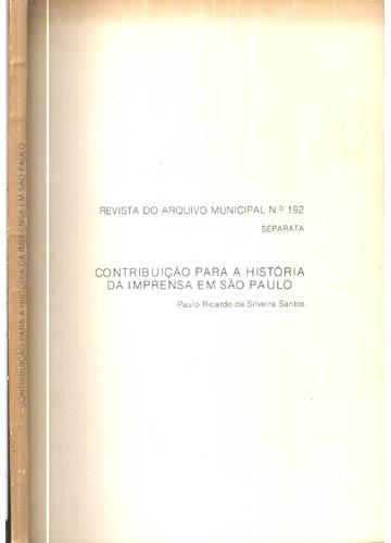 Contribuição para a História da Impresa em São Paulo - Com dedicatória do Autor
