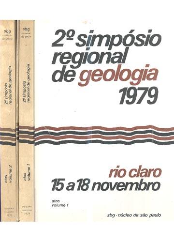 2º Simpósio Regional de Geologia 1979 - 2 Volumes  / Com mapas