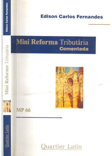 Mini Reforma Tributária Comentada