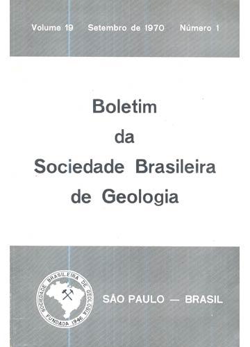 Boletim da Sociedade Brasileira de Geologia - Volume 19 - Setembro de 1970 - Número 1