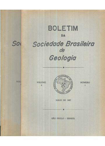 Boletim da Sociedade Brasileira de Geologia - Volume 6 - Números 1/2 - Ano 1957 -  2 Volumes