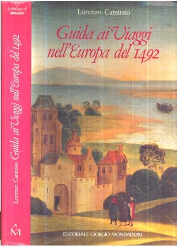 Guida ai Viaggi nell'Europa del 1492